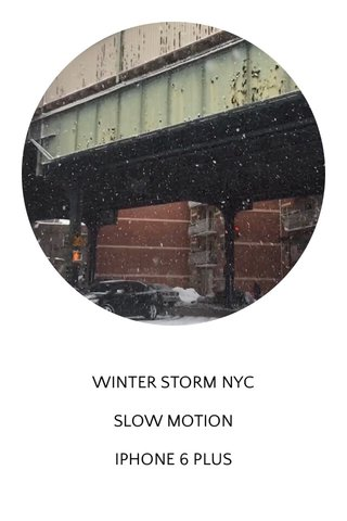 WINTER STORM NYC SLOW MOTION IPHONE 6 PLUS