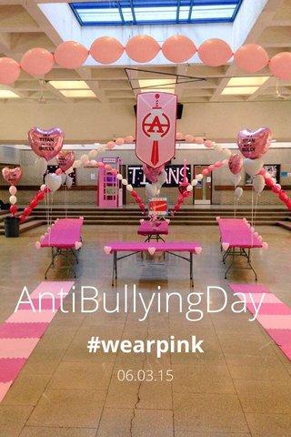 AntiBullyingDay #wearpink 06.03.15