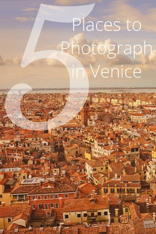 Places to Photograph in Venice 5