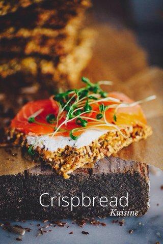 Crispbread Kuisine