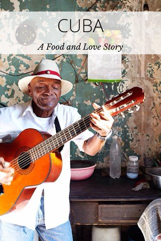 CUBA A Food and Love Story