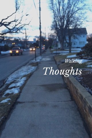 Thoughts Walking