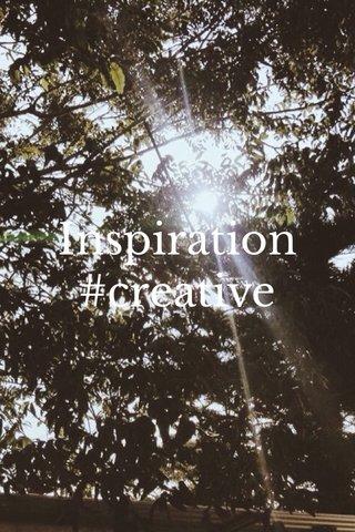 Inspiration #creative