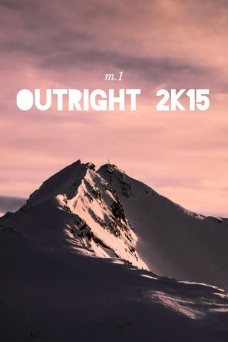 OUTRIGHT 2K15