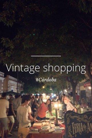 Vintage shopping #Córdoba