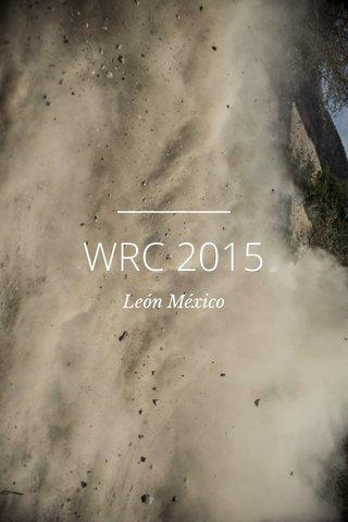 WRC 2015 León México