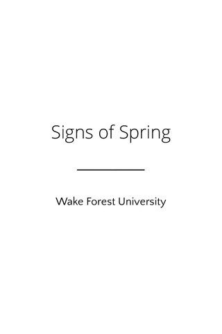 Signs of Spring Wake Forest University