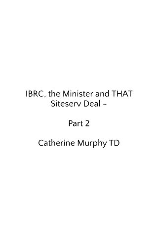 IBRC, the Minister and THAT Siteserv Deal - Part 2 Catherine Murphy TD