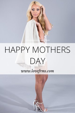 HAPPY MOTHERS DAY www.lovefrms.com
