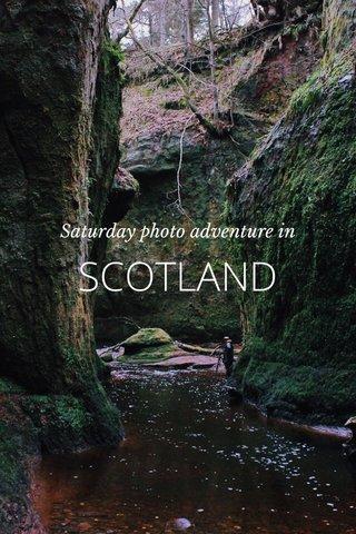 SCOTLAND Saturday photo adventure in