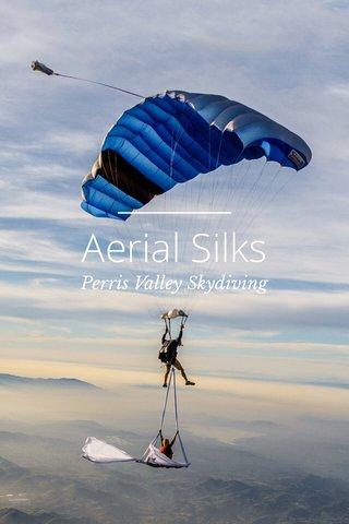 Aerial Silks Perris Valley Skydiving