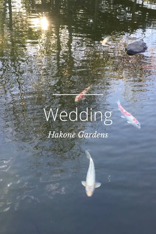 Wedding Hakone Gardens