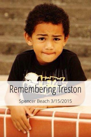 Remembering Treston Spencer Beach 3/15/2015