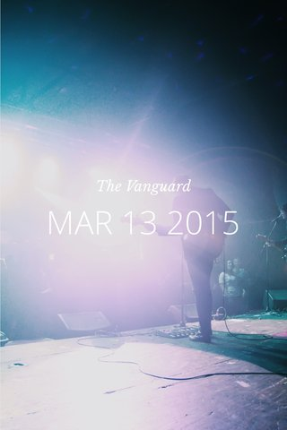 MAR 13 2015 The Vanguard