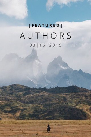 AUTHORS 03|16|2015 |FEATURED|