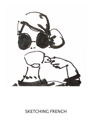 SKETCHING FRENCH