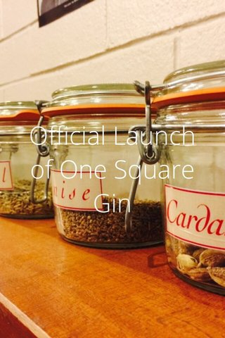 Official Launch of One Square Gin