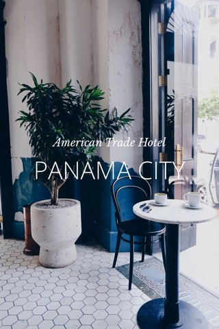 PANAMA CITY American Trade Hotel