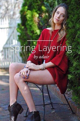 Spring Layering by adair