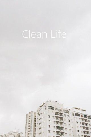 Clean Life