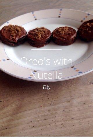 Oreo's with Nutella Diy