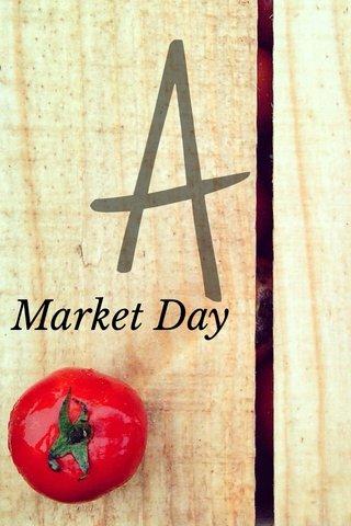 Market Day A