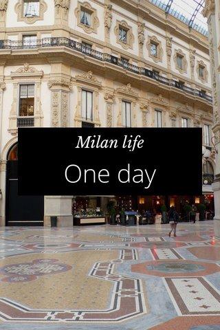 One day Milan life