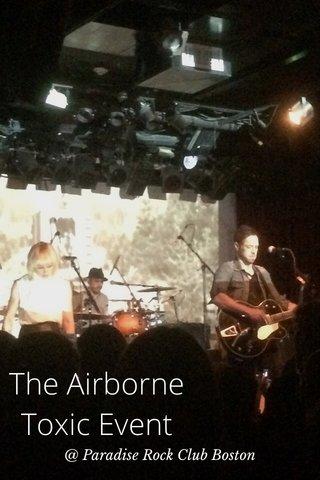 The Airborne Toxic Event @ Paradise Rock Club Boston