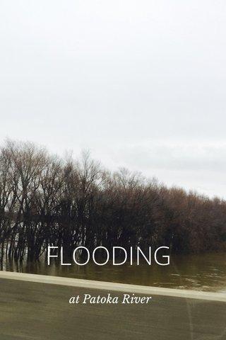 FLOODING at Patoka River