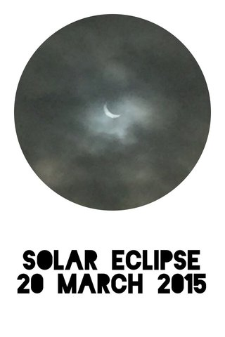 Solar Eclipse 20 March 2015