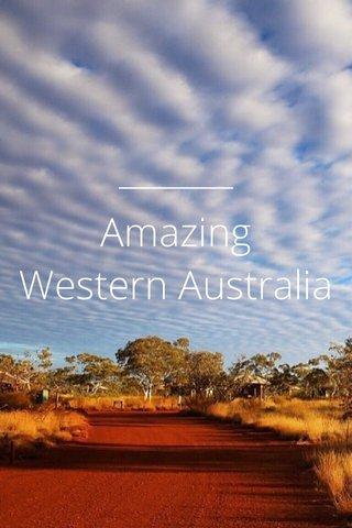 Amazing Western Australia