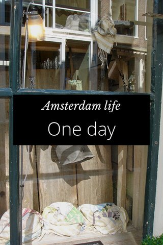One day Amsterdam life