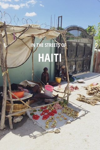 HAITI IN THE STREETS OF