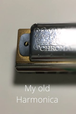 My old Harmonica