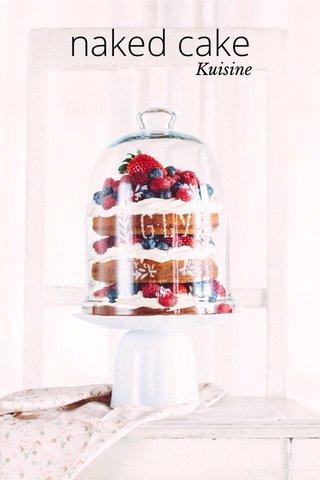 naked cake Kuisine