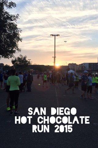 San Diego Hot Chocolate Run 2015