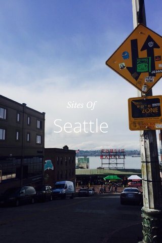 Seattle Sites Of