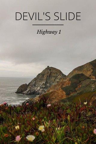 DEVIL'S SLIDE Highway 1