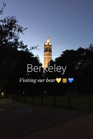 Berkeley Visiting our bear💛🐻💙