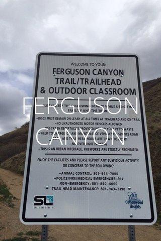 FERGUSON CANYON