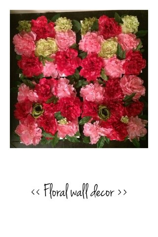<< Floral wall decor >>