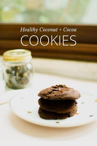 COOKIES Healthy Coconut + Cocoa