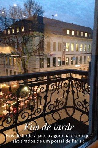 Fim de tarde Fins de tarde à janela agora parecem que são tirados de um postal de Paris :)