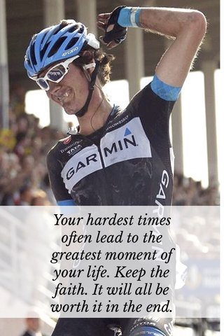 Your hardest times often lead to the greatest moment of your life. Keep the faith. It will all be worth it in the end.