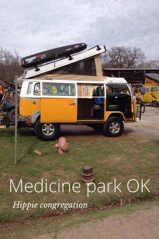 Medicine park OK Hippie congregation