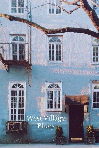 West Village Blues