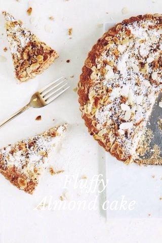 Fluffy Almond cake