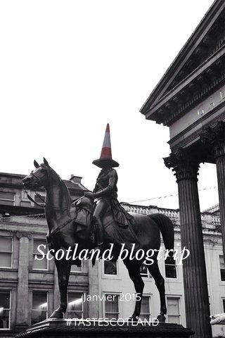 Scotland blogtrip