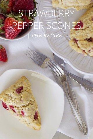 STRAWBERRY PEPPER SCONES | THE RECIPE |