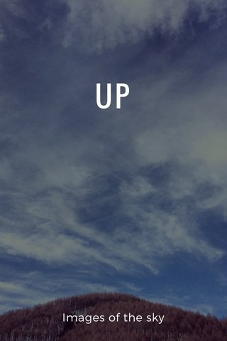 UP Images of the sky